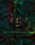 Absolutely Free Don't You Talk About Him Poster! Copyright � 2016 Rich La Bont�