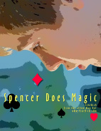 Absolutely Free Spencer Does Magic Poster! Copyright � 2016 Rich La Bont�