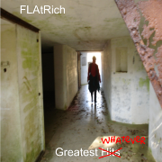 FLAtRich tries to remember! Greatest Whatever (2009). 21 Mouldy oldies, 1972-2009!