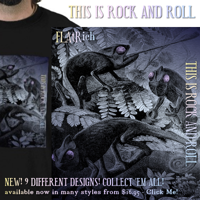 Get all 9 FLAtRich This Is Rock and Roll promotional T-shirts now available for a limited time from Zazzle!